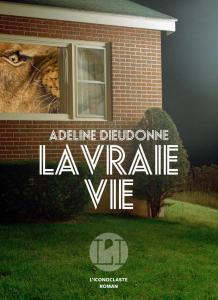 Adeline Dieudonne La vraie vie