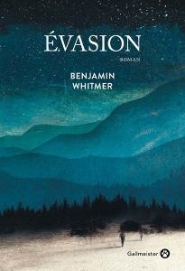 Benjamin Whitmer Evasion