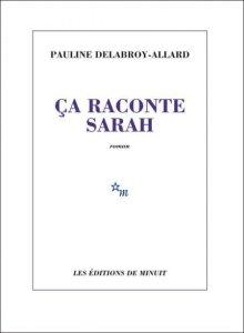 Ca raconte Sarah Delabroy-Allard