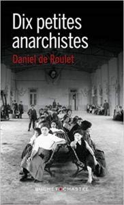 Daniel de Roulet Dix petites anarchistes