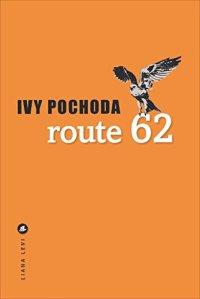 Route 62 Pochoda