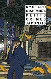 Kyotaro Nishimura Petits crimes japonais