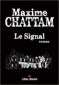 Le Signal Maxime Chattam